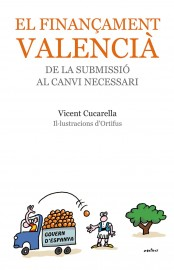 El finançament valencià, de la submissió al canvi necessari