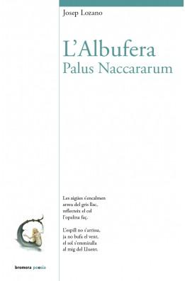 L'Albufera. Palus Naccarum
