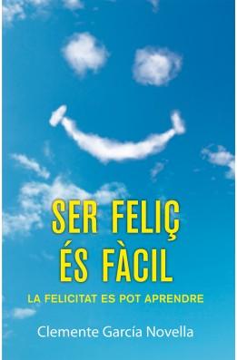 Ser feliç és fàcil