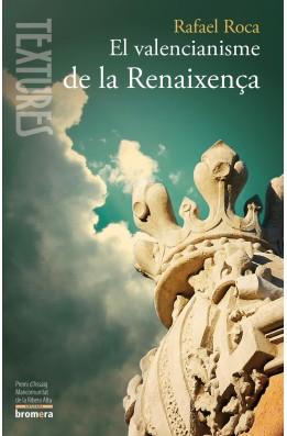 El valencianisme de la Renaixença
