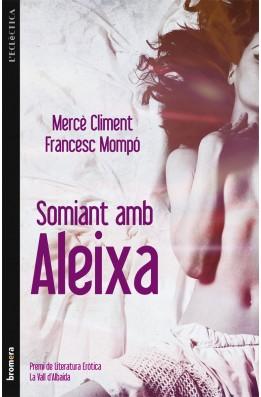 Somiant amb Aleixa