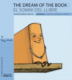 The Dream of the Book / El somni del llibre