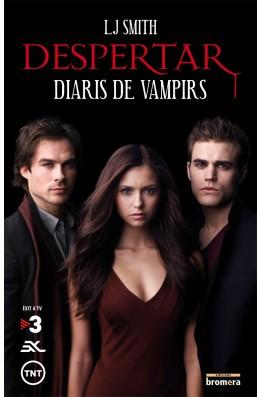 Diaris de vampirs. Despertar