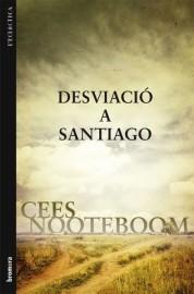 Desviació a Santiago