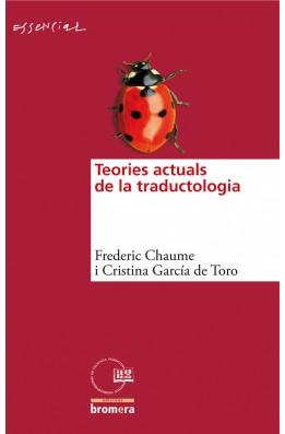 Teories actuals de la traductologia