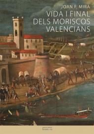 Vida i final dels moriscos valencians