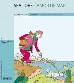 Sea love / Amor de mar