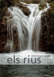 Els rius. Camins d'aigua i de vida