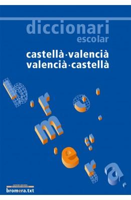 Diccionari escolar castellà-valencià / valencià-castellà