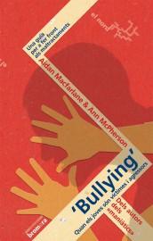 Bullying'. Quan els joves són víctimes i agressors