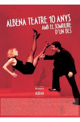 Albena Teatre. 10 anys amb el somriure d'un bes
