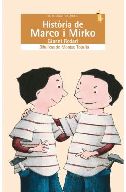 Història de Marco i Mirko