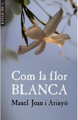 Com la flor blanca