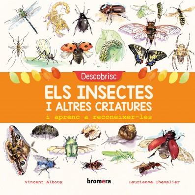 Descobrisc els insectes i altres criatures i aprenc a reconéixer-les