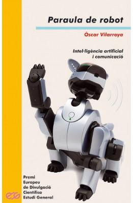 Paraula de robot. Intel·ligència artificial i comunicació