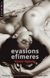 Evasions efímeres