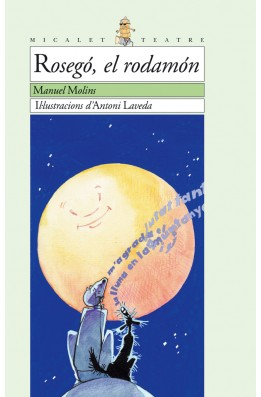 Rosegó, el rodamón