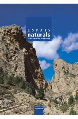 Espais naturals. Terres interiors valencianes