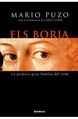 Els Borja.La primera gran família del crim