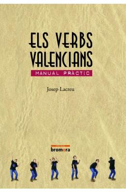 Els verbs valencians. Manual pràctic de les formes estàndard i col·loquials.