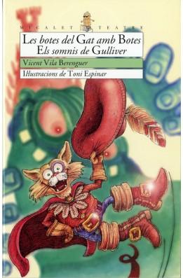 Les botes del Gat amb Botes. Els somnis de Gulliver