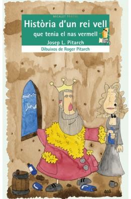 Història d'un rei vell que tenia el nas vermell