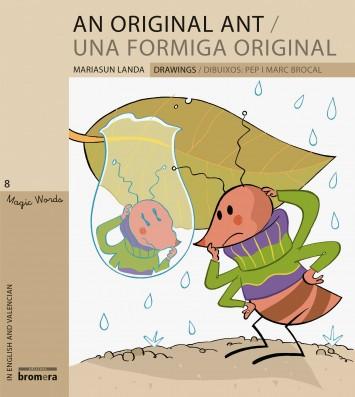 An Original Ant / Una formiga original