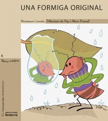 Una formiga original