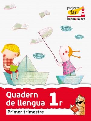 Quadern de llengua 1 - 1r trimestre - Far