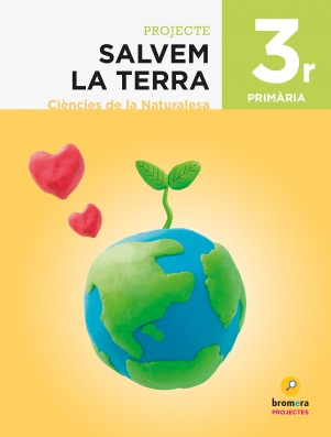 Salvem la Terra. Projecte de Ciències de la Naturalesa 3