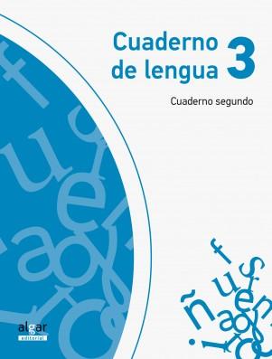 Cuaderno de Lengua 3 (Cuaderno segundo)