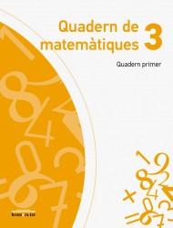 Quadern de matemàtiques 3 (Quadern primer)