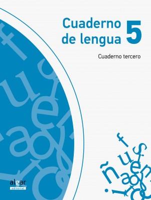 Cuaderno de Lengua 5 (Cuaderno tercero)