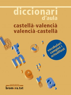 Diccionari d'aula castellà-valencià / valencià-castellà