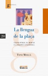 La llengua de la plaça