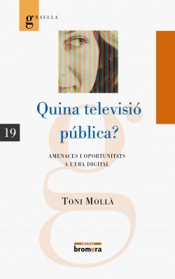Quina televisió pública?