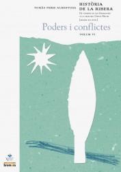 Història de la Ribera VI. De vespres de les Germanies fins a la crisi de l'Antic Règim (segles XVI-XVIII) Poders i conflictes