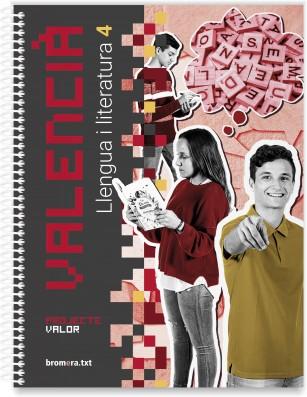 Valencià. Llengua i literatura 4. Projecte Valor