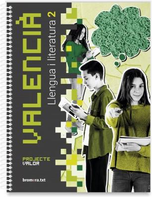 Valencià. Llengua i literatura 2. Projecte Valor