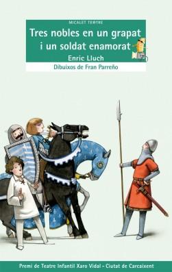 Tres nobles en un grapat i un soldat enamorat (llicència digital)