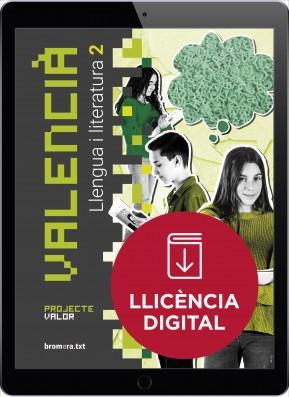 Valencià. Llengua i literatura 2. Projecte Valor (llicència digital)