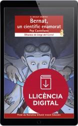 Bernat, un científic enamorat (llicència digital)
