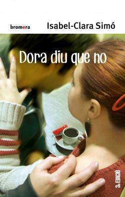 Dora diu que no