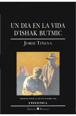 Resultat d'imatges de Un dia en la vida d'Ishak Butmic