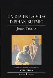 Un dia en la vida d'Ishak Butmic