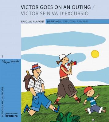 Victor goes on an outing / Víctor se'n va d'excursió