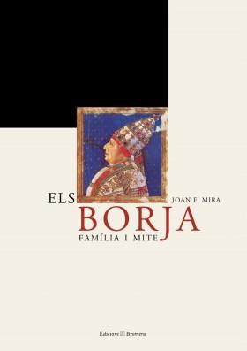 Els Borja. Família i mite