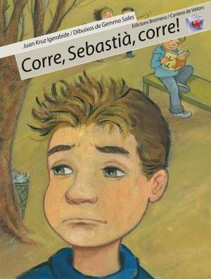 Corre, Sebastià, corre!