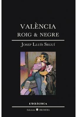 València, roig i negre