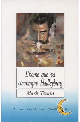 L'home que va corrompre Hadleyburg